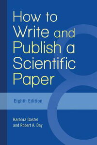 HowtoWriteandPublishaScientificPaper[BarbaraGastel]