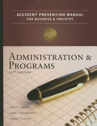 AccidentPreventionManualforBusiness&Industry:Administration&Programs[PhilipE.Hagan]