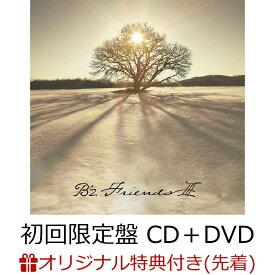 【楽天ブックス限定先着特典】FRIENDS III (初回限定盤 CD+DVD)(内容未定) [ B'z ]