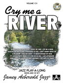 Jamey Aebersold Jazz -- Cry Me a River, Vol 131: Book & 2 CDs