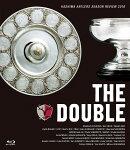 鹿島アントラーズシーズンレビュー2016 THE DOUBLE【Blu-ray】