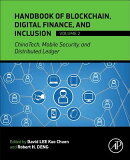 Handbook of Blockchain, Digital Finance, and Inclusion, Volume 2: Chinatech, Mobile Security, and Di