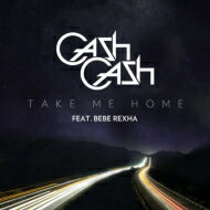 【輸入盤】TakeMeHome(2tracks)[CashCash]