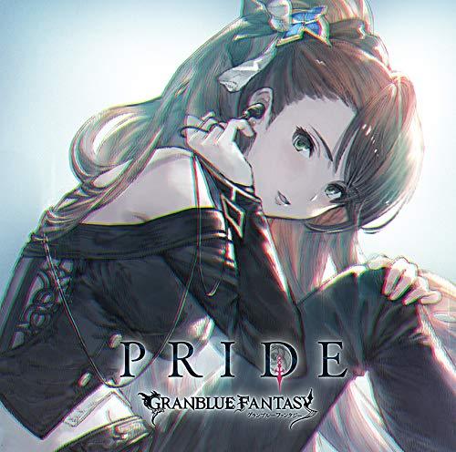 PRIDE 〜GRANBLUE FANTASY〜 [ (ゲーム・ミュージック) ]