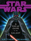 STAR WARS:A POP-UP GUIDE TO THE GALAXY