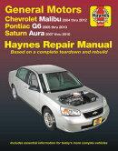 Gm: Chevrolet Malibu (04-12), Pontiac G6 (05-10) & Saturn Aura (07-10) Haynes Repair Manual: Does No