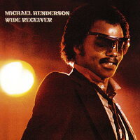 【輸入盤】WideReceiver[MichaelHenderson]