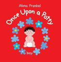 Once Upon a Potty: Boy ONCE UPON A POTTY BOY (Once Upon a Potty) [ Alona Frankel ]