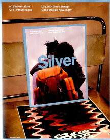 Silver(2(Winter 2018)) Style is Message live the (メディアボーイムック)