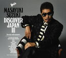 DISCOVER JAPAN 3 〜the voice with manners〜 (初回限定盤)
