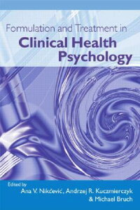 FormulationandTreatmentinClinicalHealthPsychology[BruchNikcevic&]