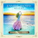 Key Of Sea -日本限定盤スペシャル・エディションー [ Jennifer Thomas ]