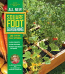 All New Square Foot Gardening, 3rd Edition, Fully Updated: More Projects - New Solutions - Grow Vege