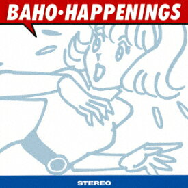 HAPPENINGS -revisited- [ BAHO ]