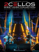 2cellos - Sheet Music Collection: Selections from Celloverse, In2ition & Score for Two Cellos
