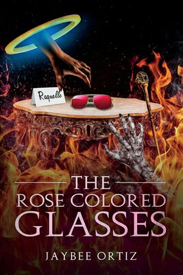 The Rose Colored Glasses ROSE COLORED GLASSES (Time Wasted in a Dream) [ Jaybee Ortiz ]