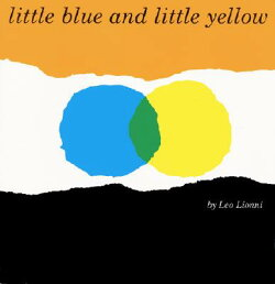 LITTLE BLUE AND LITTLE YELLOW(P)
