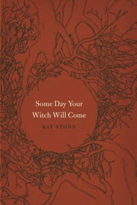Some_Day_Your_Witch_Will_Come