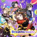 Breakthrough!【Blu-ray付生産限定盤】