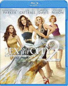 セックス・アンド・ザ・シティ2[ザ・ムービー]【Blu-ray】 [ キム・キャトラル ]