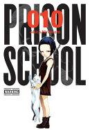 Prison School, Vol. 10