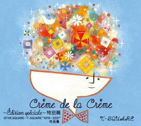 """Creme de la Creme ~Edition speciale~ 特別篇@THE SQUARE~T-SQUARE """"1978~2021""""作品集 (完全生産限定盤 6CD+Blu-ray) [ T-SQUARE ]"""