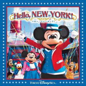 東京ディズニーシー ハロー、ニューヨーク! [ (V.A.) ]