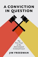 A Conviction in Question: The First Trial at the International Criminal Court