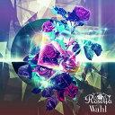 Wahl【通常盤】 [ Roselia ]