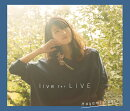 live for LIVE (CD+DVD)