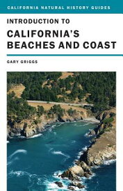 Introduction to California's Beaches and Coast INTRO TO CALIFORNIAS BEACHES & (California Natural History Guides) [ Gary Griggs ]