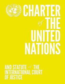Charter of the United Nations and Statute of the International Court of Justice (Colour Edition - Ye