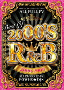 BEST OF 2000'S R&B 2000-2009
