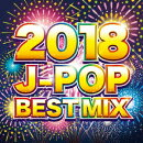 2018 J-POP BEST MIX