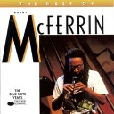 【輸入盤】 Best Of [ Bobby Mcferrin ]