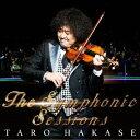 The Symphonic Sessions [ 葉加瀬太郎 ]