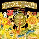 【輸入盤】Shapes & Shadows: Psychedelic Pop & Other