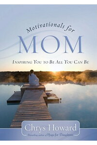 Motivationals_for_Mom:_Inspiri