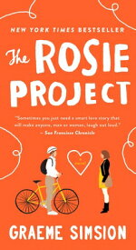 The Rosie Project ROSIE PROJECT [ Graeme Simsion ]