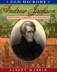 Old_Hickory:_Andrew_Jackson_an