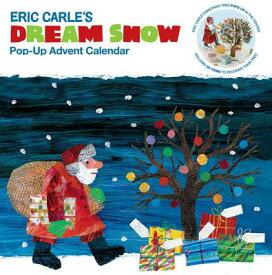 ERIC CARLE'S DREAM SNOW CALENDAR(POP-UP) [ ERIC CARLE ]