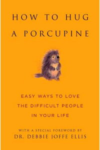 How_to_Hug_a_Porcupine:_Easy_W