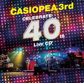 CELEBRATE 40th Live CD [ CASIOPEA 3rd ]