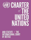 Charter of the United Nations and Statute of the International Court of Justice (Colour Edition - Vi