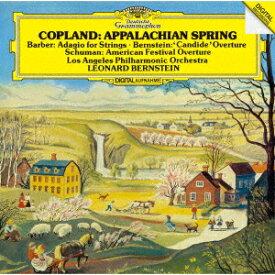 コープランド:アパラチアの春/W.シューマン:アメリカ祝典序曲 バーバー:弦楽のためのアダージョ バーンスタイン:≪キャンディード≫序曲 [ レナード・バーンスタイン ]