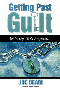 Getting_Past_Guilt:_Embracing