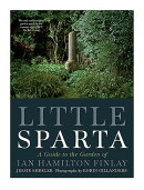 Little Sparta: A Guide to the Garden of Ian Hamilton Finlay
