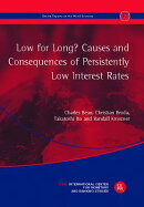 Low for Long? Causes and Consequences of Persistently Low Interest Rates: The 17th Geneva Report on