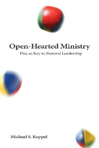 Open-Hearted_Ministry:_Play_as