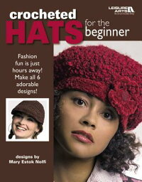 CrochetedHatsfortheBeginner(LeisureArts#4672)